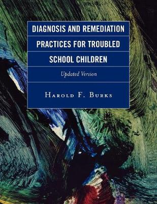 Diagnosis and Remediation Practices for Troubled School Children