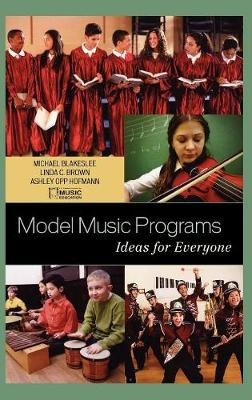 Model Music Programs: Ideas for Everyone