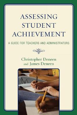 Assessing Student Achievement: A Guide for Teachers and Administrators