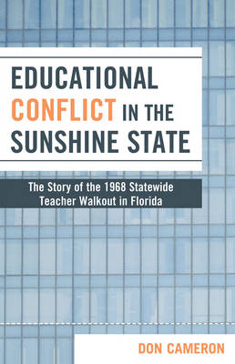Educational Conflict in the Sunshine State: The Story of the 1968 Statewide Teacher Walkout in Florida