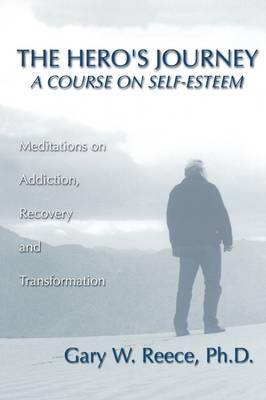 Hero's Journey: A Course on Self-Esteem