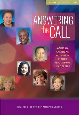 Answering the Call: African American Women in Higher Education Leadership