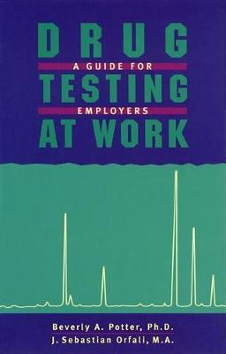 Drug Testing At Work: A Guide for Employers and Employees