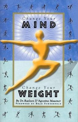 Change Your Mind, Change Your Weight