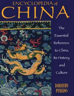 Encyclopedia of China: History and Culture