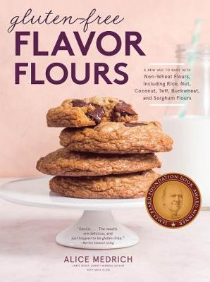 Gluten-Free Flavor Flours: A New Way to Bake with Non-Wheat Flours