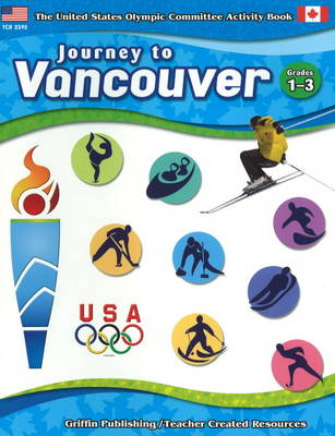 Journey to Vancouver: Grades 1-3