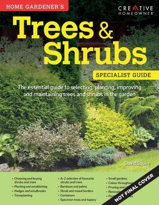 Home Gardener's Trees & Shrubs