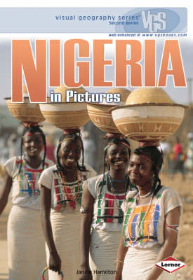 Nigeria In Pictures: Visual Geography Series
