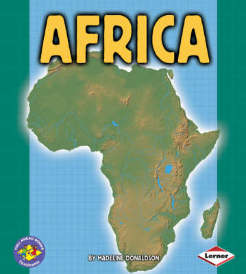 Africa: Pull Ahead Books - Continents