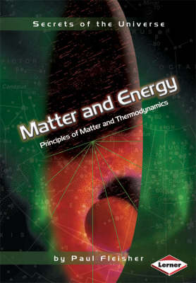 Matter and Energy: Principles of Matter and Thermodynamics