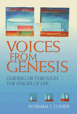 Voices from Genesis: Guiding Us Through the Stages of Life