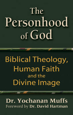 The Personhood of God: Biblical Theology, Human Faith and the Divine Image