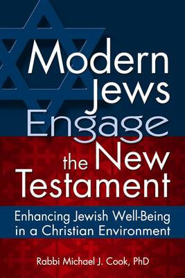 Modern Jews Engage in the New Testament: Enhancing Jewish Well-being in a Christian Environment