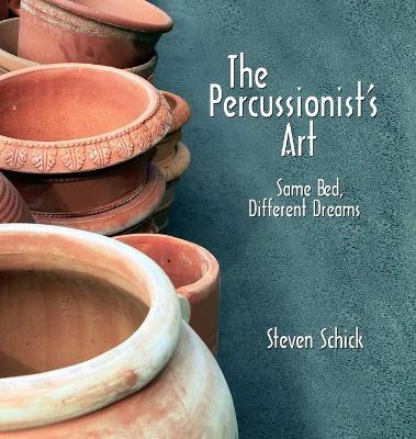 The Percussionist's Art: Same Bed, Different Dreams