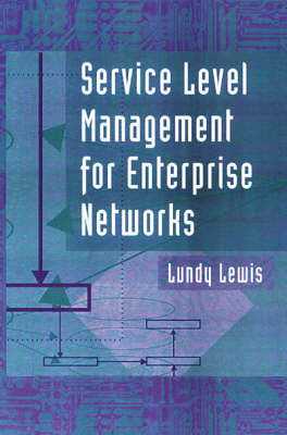 Service Level Management for Enterprise Networks
