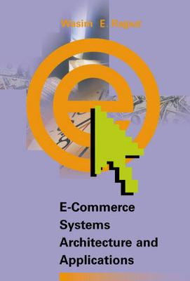 E-Commerce Systems Architecture and Applications