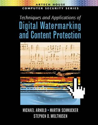 Digital Watermarking and Content Protection: Techniques and Applications