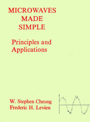 Microwaves Made Simple: Principles and Applications