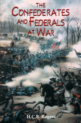 Confederates And Federals At War