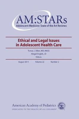 AM:STARs: Ethical and Legal Issues in Adolescent Medicine
