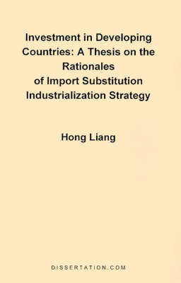 A Thesis on the Rationales of Import Substitution Industrialization Strategy