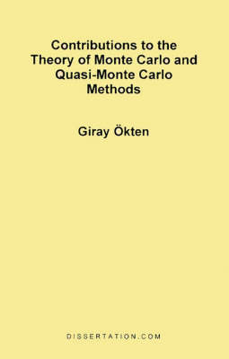 Contributions to the Theory of Monte Carlo and Quasi-Monte Carlo Methods