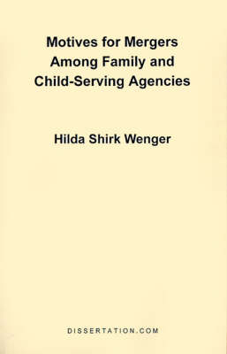 Motives for Mergers Among Family and Child-Serving Agencies