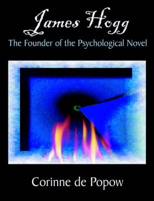 James Hogg: The Founder of the Psychological Novel