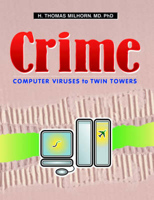Crime: Computer Viruses to Twin Towers
