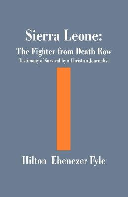 The Fighter from Death Row: Testimony of Survival by a Christian Journalist