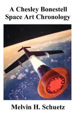 A Chesley Bonestell Space Art Chronology