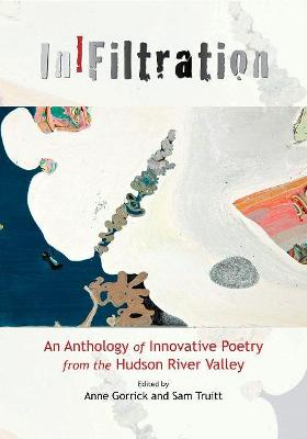 In]filtration: An Anthology of Innovative Poetry from the Hudson River Valley