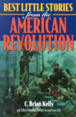 Best Little Stories of the American Revolution