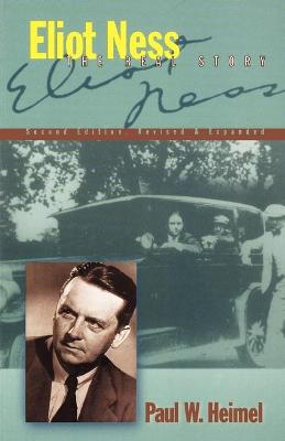 Eliot Ness: The Real Story