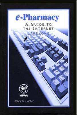 E-pharmacy: A Guide to the Internet Carezone