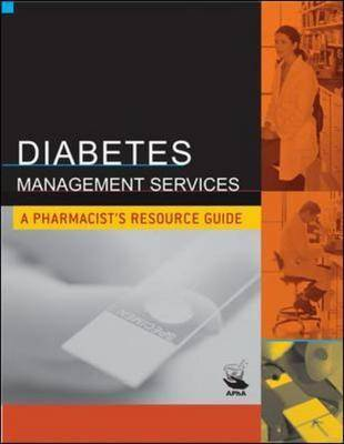 Diabetes Management Services: A Pharmacist's Resource Guide