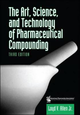 Art, Science and Technology of Pharmaceutical Compounding