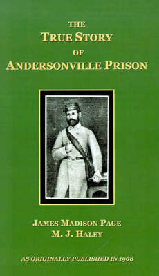 The True Story of Andersonville Prison