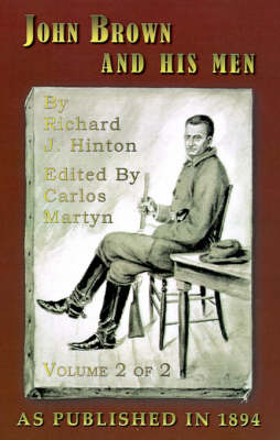 John Brown and His Men: With Some Account of the Roads They Traveled to Reach Harper's Ferry: v. 2
