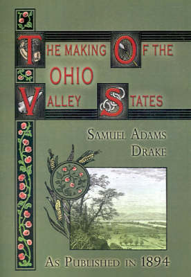 The Making of the Ohio Valley States: 1660-1837