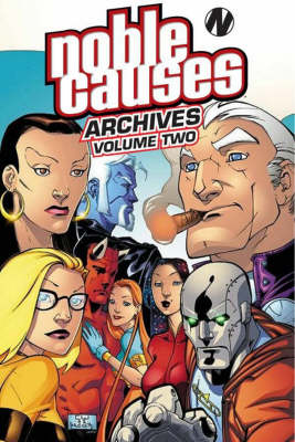 Noble Causes Archives Volume 2