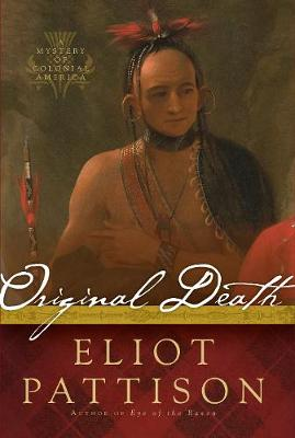 Original Death: A Mystery of Colonial America