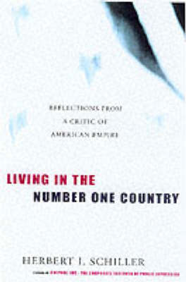 Living In The Number One Country: Reflections from a Critic of American Empire