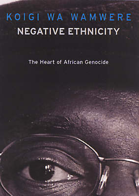 Negative Ethnicity: From Bias to Genocide