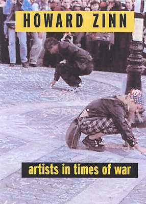 Artists In Times Of War: And Other Essays