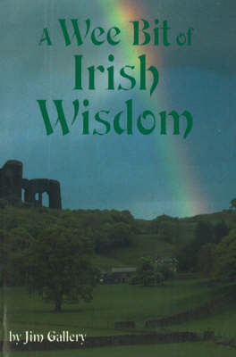 A Wee Bit of Irish Wisdom