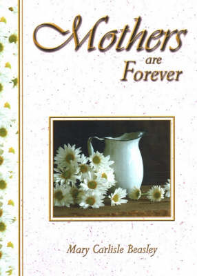 Mothers Are Forever: 2nd Edition