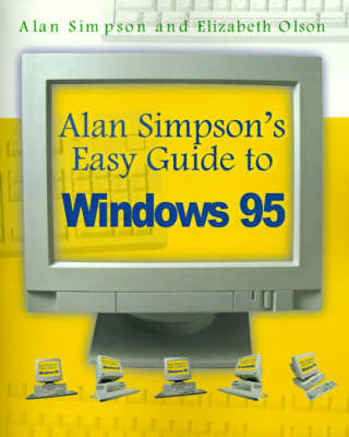 Alan Simpson's Easy Guide to Windows 95