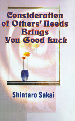Consideration of Others' Needs Brings You Good Luck